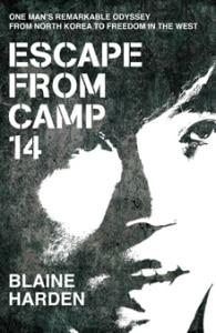 Blaine Harden - Escape from Camp 14 (Bild: Pan Macmillan)