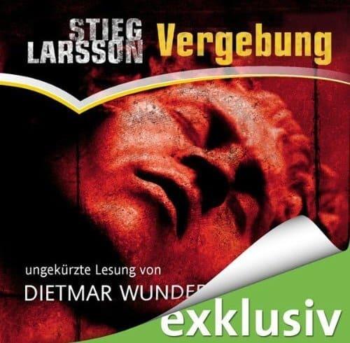 Stieg Larsson - Vergebung: Hörbuch von Dietmar Wunder (Bild: Amazon.de)