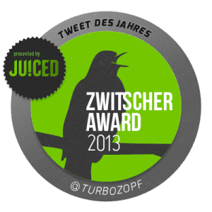 Zwitscheraward 2013 - turbozopf