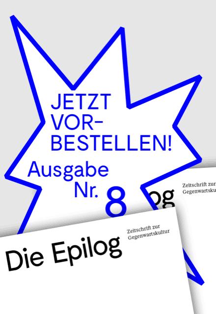 Die Epilog 08: Vorbestellung