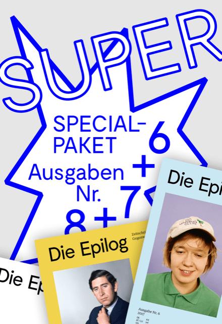 Die Epilog 08: Super-Spezial-Angebot